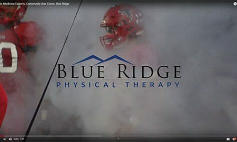 Video: Sports Medicine Experts, Blue Ridge Orthopaedic & Spine Center